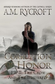 Corruption of Honor Part 2 The Crow and the Butterfly